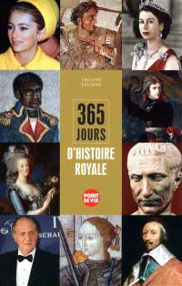 365 jours d'histoire royale