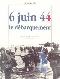 6 juin 44, le débarquement : 50e anniversaire