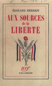 Aux sources de la liberté