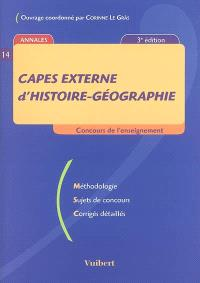Capes externe d'histoire-géographie : méthodologie, sujets de concours, corrigés détaillés