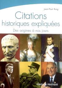Citations historiques expliquées : des origines à nos jours