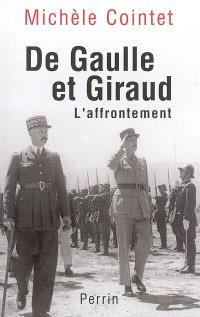 De Gaulle et Giraud : l'affrontement 1942-1944