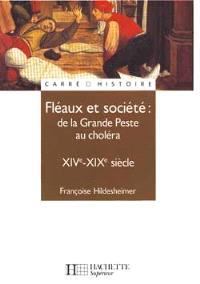 Fléaux et société : de la Grande Peste au choléra, XIVe-XIXe siècle