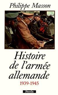 Histoire de l'armée allemande, 1939-1945