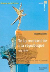 Histoire de la France, De la monarchie à la république, 1815-1879