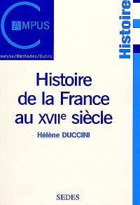 Histoire de la France au XVIIe siècle