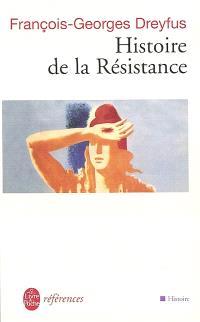 Histoire de la Résistance : 1940-1945