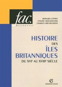 Histoire des îles britanniques du XVIe au XVIIIe siècle