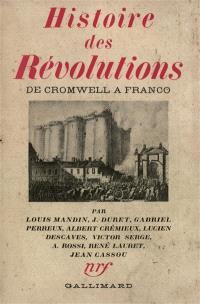Histoire des révolutions de Cromwell à Franco