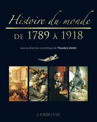 Histoire du monde illustrée. Volume 4, De 1789 à 1918