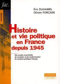 Histoire et vie politique en France depuis 1945
