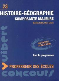 Histoire-géographie : composante majeure : nouveau concours, tout le programme