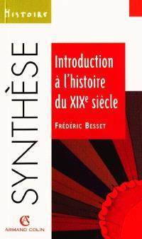 Introduction à l'histoire du XIXe siècle