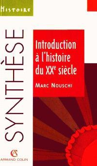 Introduction à l'histoire du XXe siècle