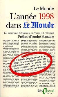 L'année 1998 dans le monde : les principaux événements en France et à l'étranger
