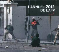 L'annuel 2012 : the world in photos