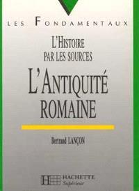 L'Antiquité romaine : VIIIe siècle av. J.-C.-VIe siècle apr. J.-C.