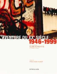 L'aventure du XXe siècle : d'après les collections et les grandes signatures du Figaro
