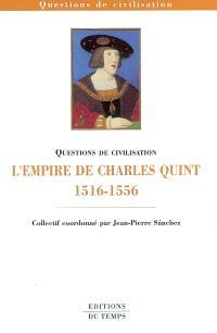 L'empire de Charles Quint (1516-1556)