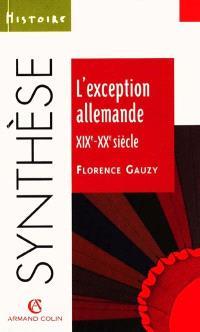 L'exception allemande, XIXe-XXe siècles