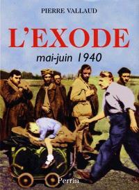 L'exode : mai-juin 1940