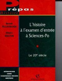 L'histoire à l'examen d'entrée à Sciences-Po : le 20e siècle