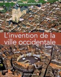L'invention de la ville occidentale