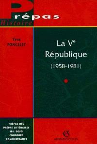 La 5e République : 1958-1981