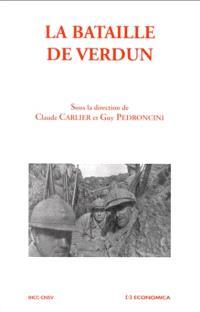 La bataille de Verdun : actes du colloque international
