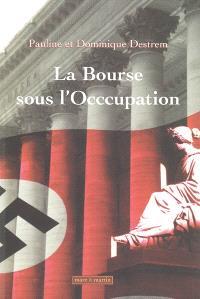 La Bourse sous l'Occupation