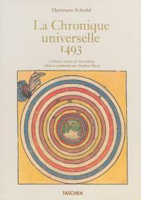 La chronique universelle,1493 : l'édition coloriée de Nuremberg