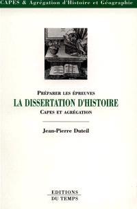 La dissertation d'histoire : préparer les épreuves CAPES-agrégation histoire-géographie