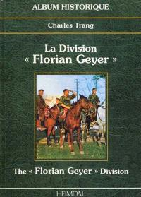 La division Florian Geyer = The Florian Geyer division
