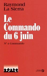 Le commando du 6 juin