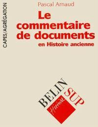 Le commentaire de documents en histoire ancienne