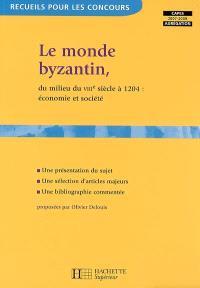Le monde byzantin, du milieu du VIIIe siècle à 1204 : économie et société : Capes, agrégation 2007-2008
