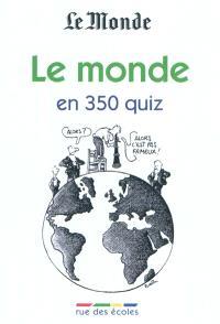 Le monde en 350 quiz