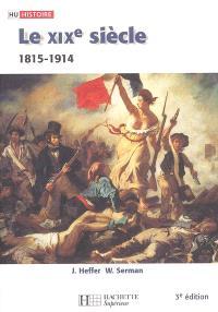 Le XIXe siècle, 1815-1914 : des révolutions aux impérialismes