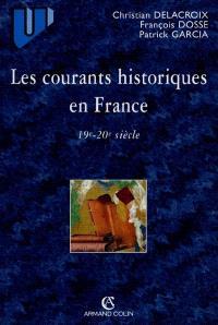 Les courants historiques en France : 19e-20e siècles