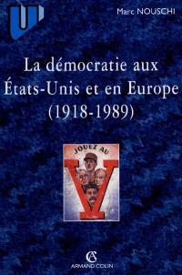 Les démocraties aux Etats-Unis et en Europe