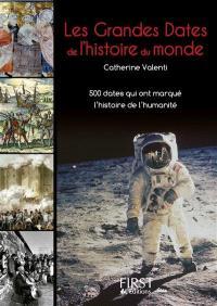 Les grandes dates de l'histoire du monde : 500 dates qui ont marqué l'histoire de l'humanité