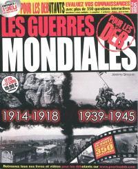 Les guerres mondiales pour les deb : 1914-1918, 1939-1945