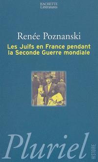 Les Juifs en France pendant la Seconde Guerre mondiale