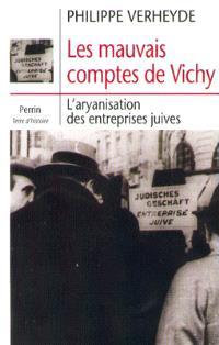 Les mauvais comptes de Vichy : l'aryanisation des entreprises juives