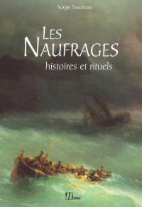 Les naufrages : histoires et rituels