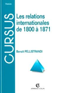 Les relations internationales de 1800 à 1871