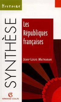 Les républiques françaises