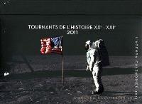 Les tournants de l'histoire 2011 : l'agenda calendrier