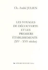 Les voyages de découverte et les premiers établissements (XVe-XVIe siècles)