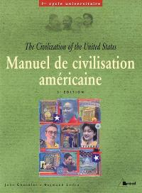 Manuel de civilisation américaine = The civilization of the United States